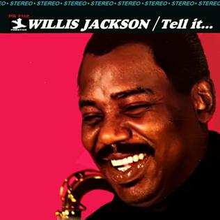 <i>Tell It...</i> 1967 live album by Willis Jackson