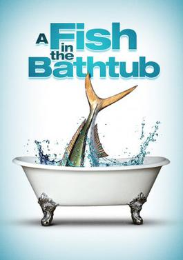 a fish in the bathtub wikipedia