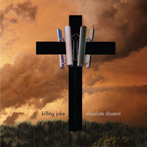 <i>Absolute Dissent</i> 2010 studio album by Killing Joke