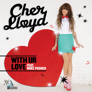 Cher Lloyd featuring Mike Posner — With Ur Love (studio acapella)