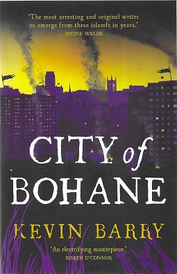 <i>City of Bohane</i> book by Kevin Barry