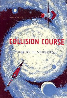 Collision Course (Silverberg novel) - Wikipedia