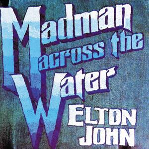 Elton John's sixth album, Madman Across the Water