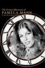 <i>The Private Afternoons of Pamela Mann</i> 1975 film by Radley Metzger