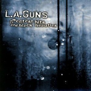 <i>Greatest Hits and Black Beauties</i> 1999 greatest hits album by L.A. Guns