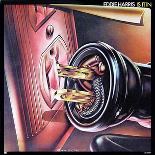 <i>Is It In</i> 1974 studio album by Eddie Harris