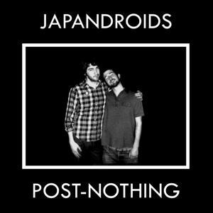 <i>Post-Nothing</i> 2009 studio album by Japandroids