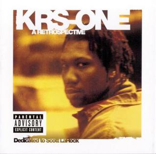 Krs-one - A Restrospective