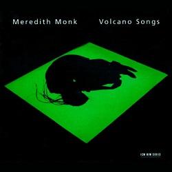 <i>Volcano Songs</i> album by Meredith Monk