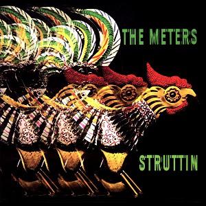 <i>Struttin</i> 1970 studio album by The Meters