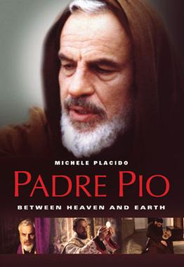 Padre Pio: Between Heaven and Earth - Wikipedia