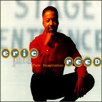 <i>Pure Imagination</i> (Eric Reed album) 1998 studio album by Eric Reed