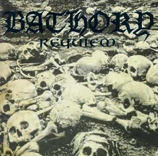 <i>Requiem</i> (Bathory album) 1994 album by Bathory