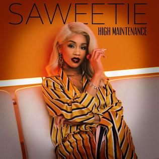 <i>High Maintenance</i> (Saweetie EP) 2018 EP by Saweetie