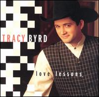 <i>Love Lessons</i> (album) 1995 studio album by Tracy Byrd