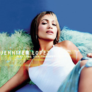 Waiting for Tonight 1997 song by 3rd Party, recorded by Jennifer Lopez in 1999