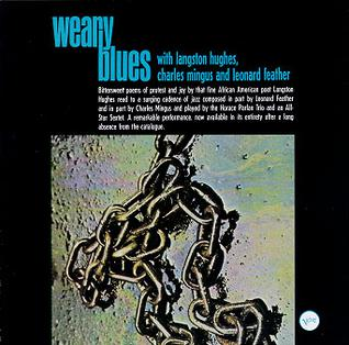 the weary blues by langston The weary blues / nearly ninety years after its first publication, this celebratory edition of the weary blues reminds us of the stunning achievement of langston hughes, who was just twenty-four at its first appearance-- full description.