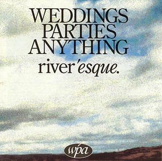 <i>Riveresque</i> 1996 studio album by Weddings Parties Anything