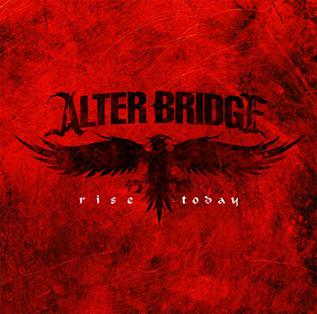 Rise Today 2007 single by Alter Bridge