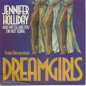 And I Am Telling You Im Not Going 1982 single by Jennifer Holliday