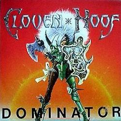 <i>Dominator</i> (Cloven Hoof album) 1988 studio album by Cloven Hoof