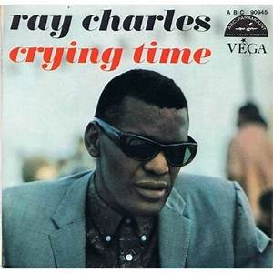 Crying Time 1966 single by Ray Charles