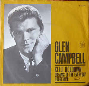 Dreams of the Everyday Housewife 1968 single by Glen Campbell