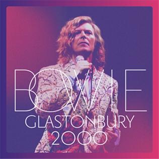 <i>Glastonbury 2000</i> Live album by David Bowie