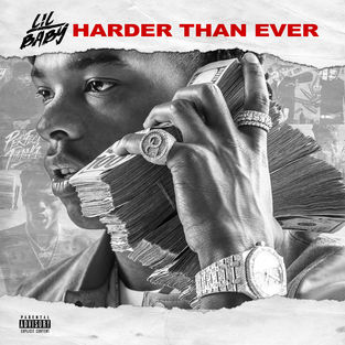 <i>Harder Than Ever</i> 2018 studio album by Lil Baby