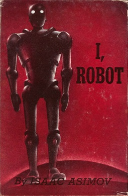 Asimov's robots follow the three laws of motion AND the three laws of robotics!