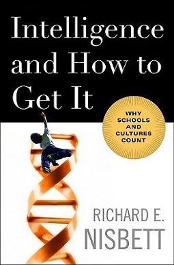 <i>Intelligence and How to Get It</i> book by Richard E. Nisbett