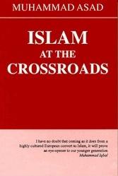 <i>Islam at the Crossroads</i> book by Muhammad Asad