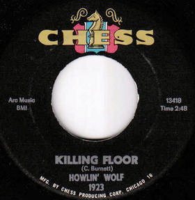 Killing Floor (Howlin Wolf song) song by Howlin Wolf