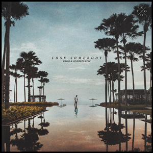Lose Somebody 2020 single by Kygo and OneRepublic