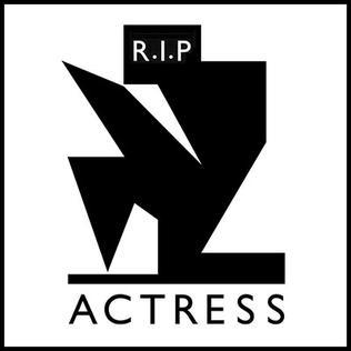 R.I.P. (Actress album) - Wikipedia