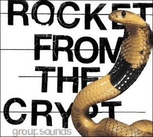 <i>Group Sounds</i> (album) 2001 studio album by Rocket from the Crypt