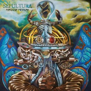 <i>Machine Messiah</i> (album) 2017 studio album by Sepultura