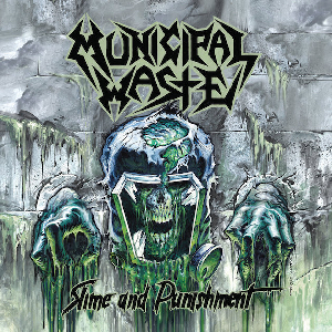 <i>Slime and Punishment</i> 2017 studio album by Municipal Waste