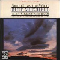 <i>Smooth as the Wind</i> 1961 studio album by Blue Mitchell