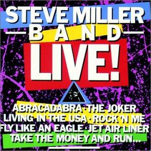 Steve Miller Band Live!