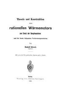<i>Theory and Construction of a Rational Heat Motor</i> 1894 essay by German engineer Rudolf Diesel
