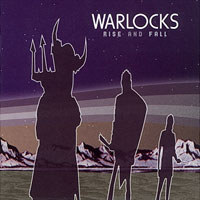 Image result for the warlocks RISE AND FALL