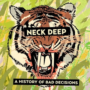 <i>A History of Bad Decisions</i> 2013 EP by Neck Deep