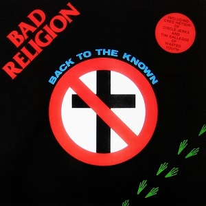 <i>Back to the Known</i> 1985 EP by Bad Religion