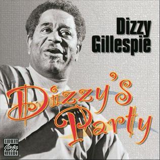 <i>Dizzys Party</i> 1977 studio album by Dizzy Gillespie