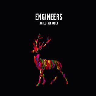 <i>Three Fact Fader</i> 2009 studio album by Engineers