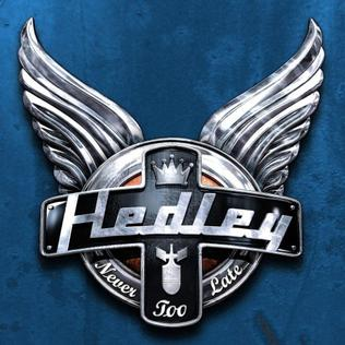 Never Too Late (Hedley song) 2008 single by Hedley