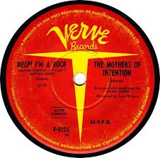 Help, Im a Rock 1966 single by The Mothers of Invention