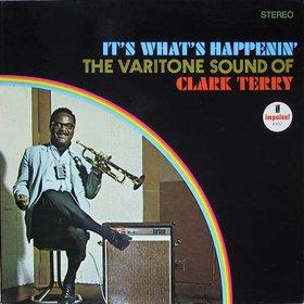 <i>Its Whats Happenin</i> 1967 studio album by Clark Terry