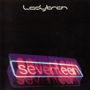 Seventeen (Ladytron song)